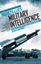 Secrets & Lies: Military Intelligence Operations