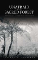 Unafraid of the Sacred Forest