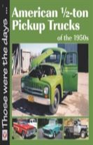 American 1/2-Ton Pickup Trucks of the 1950s