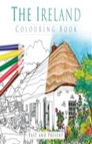 The Ireland Colouring Book: Past and Present