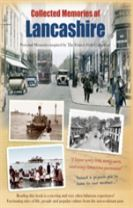 Collected Memories Of Lancashire