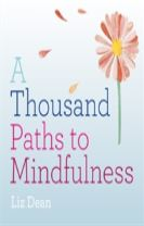 A Thousand Paths to Mindfulness