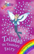Rainbow Magic: Tallulah The Tuesday Fairy