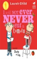 Charlie and Lola: I Will Not Ever Never Eat a Tomato Board Book