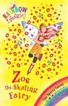 Rainbow Magic: Zoe the Skating Fairy