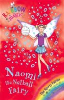 Rainbow Magic: Naomi the Netball Fairy