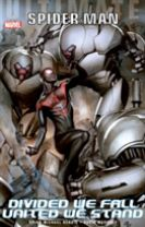 Ultimate Comics Spider-man: Divided We Fall - United We Stand