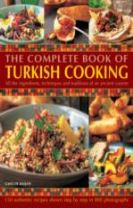 Complete Book of Turkish Cooking: All the Ingredients, Techniques and Traditions of an Ancient Cuisine