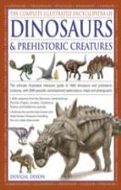 Complete Illustrated Encyclopedia of Dinosaurs & Prehistoric Creatures