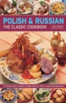 Polish & Russian the Classic Cookbook