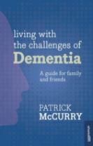 Living with the Challenge of Dementia
