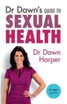 Dr Dawn's Guide to Sexual Health