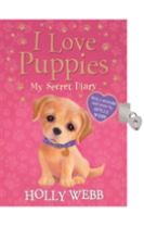 I Love Puppies: My Secret Diary