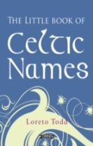 The Little Book of Celtic Names