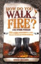 How Do You Walk on Fire?