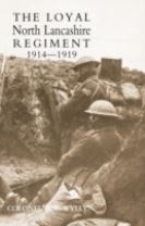 Loyal North Lancashire Regiment 1914-1919