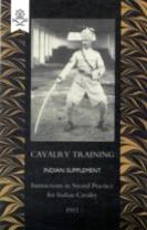 Cavalry Training Indian SupplementInstructions for Sword Practice for Indian Cavalry 1911