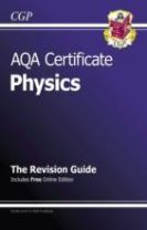 AQA Certificate Physics Revision Guide (with Online Edition) (A*-G Course)