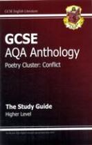 GCSE Anthology AQA Poetry Study Guide (Conflict) Higher (A*-G Course)