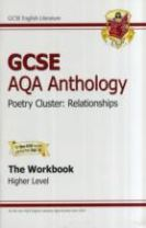 GCSE AQA Anthology Poetry Workbook (Relationships) Higher (A*-G Course)