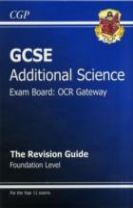 GCSE Additional Science OCR Gateway Revision Guide - Foundation (with Online Edition) (A*-G Course)