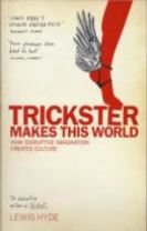 Trickster Makes This World