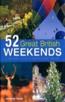 52 Great British Weekends