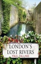 London's Lost Rivers