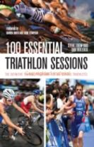 100 Essential Triathlon Sessions
