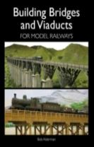 Building Bridges and Viaducts for Model Railways