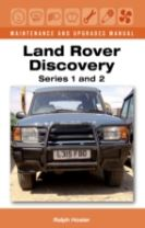 Land Rover Discovery Maintenance and Upgrades Manual, Series 1 and 2