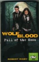 Wolfblood: Pull of the Moon