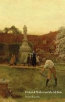 Frederick Walker and the Idyllists
