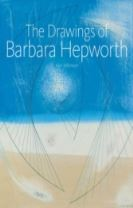 The Drawings of Barbara Hepworth