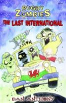 Rugby Zombies: The Last International