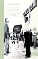 Post-War to Post-Modern - A Dictionary of Artists in Wales