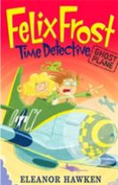 Felix Frost, Time Detective: Ghost Plane