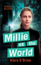 Millie vs the Machines: Millie vs the World