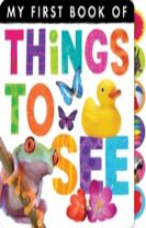 My First Book of: Things to See