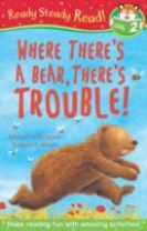 Where There's A Bear, There's Trouble!