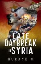The Late Daybreak in Syria