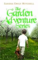 The Garden Adventure Series
