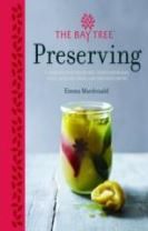 Bay Tree Book of Preserving: Over 100 recipes for jams, chutneys and