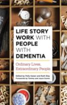 Life Story Work with People with Dementia