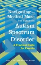 Navigating the Medical Maze with a Child with Autism Spectrum Disorder