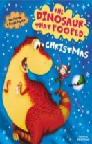 The Dinosaur That Pooped Christmas