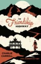 The Friendship Highway