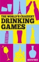 The World's Craziest Drinking Games