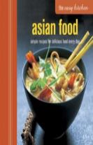 The Easy Kitchen: Asian Food