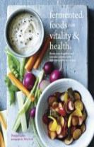 Fermented Foods for Vitality & Health
